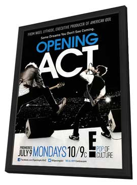 Opening Act (TV) - 11 x 17 TV Poster - Style A - in Deluxe Wood Frame