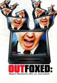 Outfoxed: Rupert Murdoch's War on Journalism - 43 x 62 Movie Poster - Bus Shelter Style A