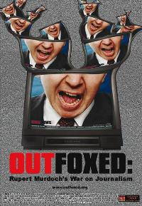 Outfoxed: Rupert Murdoch's War on Journalism - 27 x 40 Movie Poster - Style B