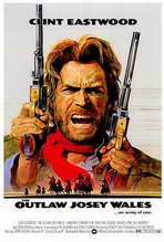 The Outlaw Josey Wales - 27 x 40 Movie Poster - Style A