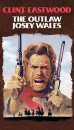 The Outlaw Josey Wales - 27 x 40 Movie Poster - Style C