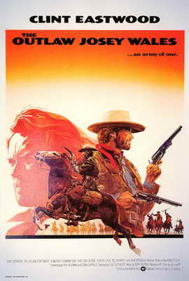 The Outlaw Josey Wales - 27 x 40 Movie Poster - Style B