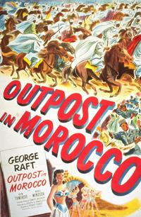 Outpost in Morocco - 11 x 17 Movie Poster - Style A