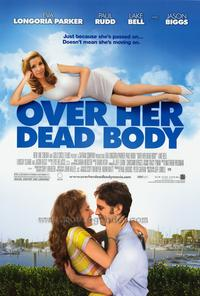 Over Her Dead Body - 43 x 62 Movie Poster - Bus Shelter Style A