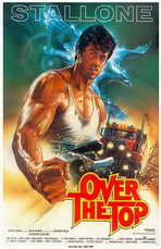 Over the Top - 11 x 17 Movie Poster - Style D