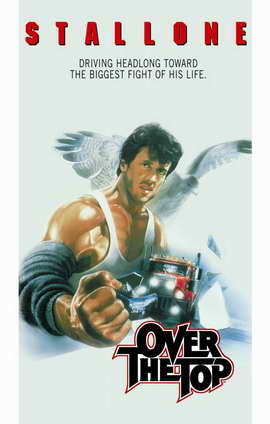 Over the Top - 11 x 17 Movie Poster - Style B