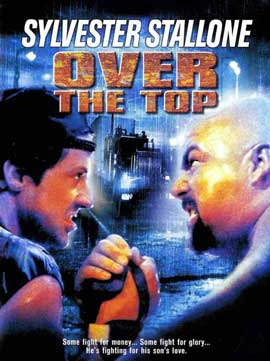 Over the Top - 27 x 40 Movie Poster - Style B