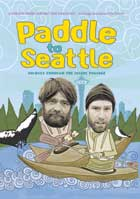 Paddle to Seattle: Journey Through the Inside Passage - 11 x 17 Movie Poster - Style A