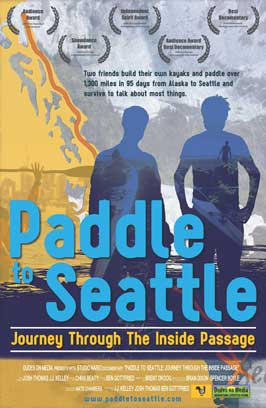 Paddle to Seattle: Journey Through the Inside Passage - 43 x 62 Movie Poster - Bus Shelter Style A
