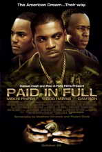 Paid in Full - 11 x 17 Movie Poster - Style B