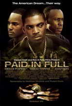 Paid in Full - 27 x 40 Movie Poster - Style B