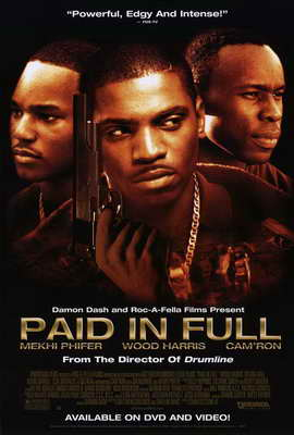 Paid in Full - 27 x 40 Movie Poster - Style A