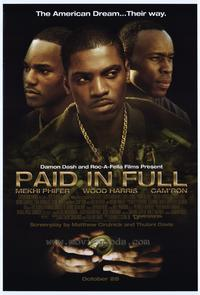 Paid in Full - 43 x 62 Movie Poster - Bus Shelter Style A