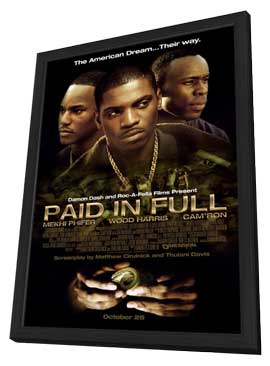 Paid in Full - 11 x 17 Movie Poster - Style B - in Deluxe Wood Frame