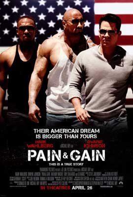 Pain and Gain - DS 1 Sheet Movie Poster - Style C
