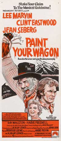 Paint Your Wagon - 13 x 30 Movie Poster - Australian Style A