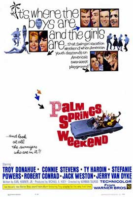 Palm Springs Weekend - 11 x 17 Movie Poster - Style A