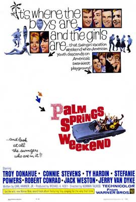 Palm Springs Weekend - 27 x 40 Movie Poster - Style A