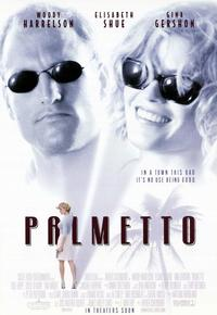 Palmetto - 11 x 17 Movie Poster - Style B