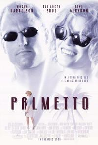 Palmetto - 27 x 40 Movie Poster - Style A