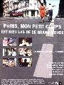 Paris, mon petit corps est bien las de ce grand monde - 43 x 62 Movie Poster - French Style A