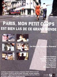 Paris, mon petit corps est bien las de ce grand monde - 27 x 40 Movie Poster - French Style A