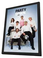 Party Down (TV) - 11 x 17 TV Poster - Style A - in Deluxe Wood Frame