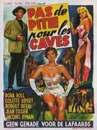 Pas de pitie pour les caves - 11 x 17 Movie Poster - Belgian Style A