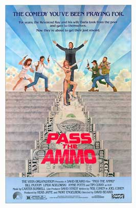 Pass the Ammo - 43 x 62 Movie Poster - Bus Shelter Style A