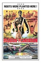 Passion Plantation - 11 x 17 Movie Poster - Style A