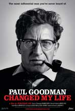 Paul Goodman Changed My Life - 11 x 17 Movie Poster - Style A