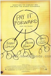 Pay It Forward - 43 x 62 Movie Poster - Bus Shelter Style A