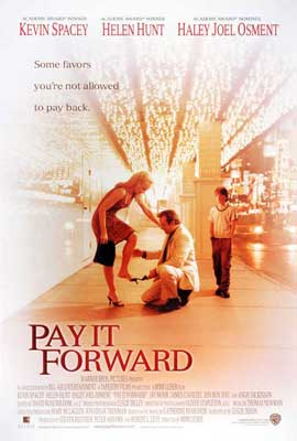 Pay It Forward - 11 x 17 Movie Poster - Style E