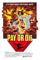 Pay or Die - 11 x 17 Movie Poster - Spanish Style A