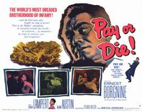 Pay or Die - 11 x 14 Movie Poster - Style B
