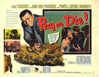 Pay or Die - 22 x 28 Movie Poster - Half Sheet Style A