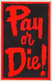 Pay or Die - 11 x 17 Movie Poster - Style B