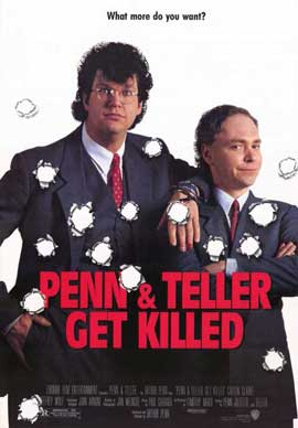 Penn and Teller Get Killed - 11 x 17 Movie Poster - Style A