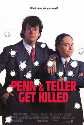 Penn and Teller Get Killed - 27 x 40 Movie Poster - Style A