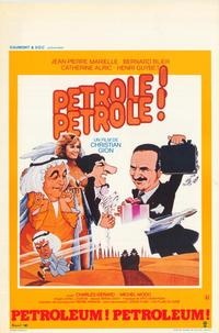 Petrole! Petrole! - 11 x 17 Movie Poster - Belgian Style A