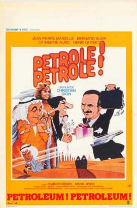 Petrole! Petrole! - 27 x 40 Movie Poster - Belgian Style A