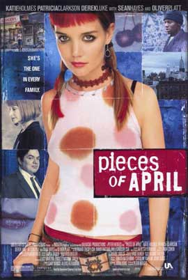 Pieces of April - 11 x 17 Movie Poster - Style A