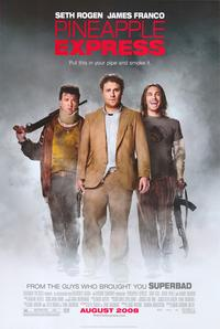 Pineapple Express - 43 x 62 Movie Poster - Bus Shelter Style A