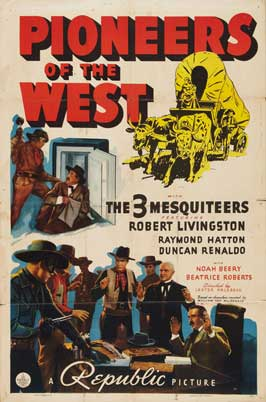 Pioneers of the West - 27 x 40 Movie Poster - Style A