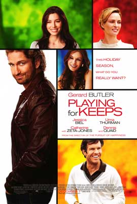Playing for Keeps - DS 1 Sheet Movie Poster - Style A