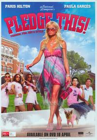 Pledge This! - 43 x 62 Movie Poster - Bus Shelter Style A