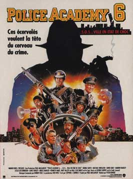 Police Academy 6: City under Siege - 11 x 17 Movie Poster - French Style A