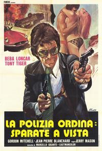 Polizia Ordina: sparate a vista, La - 27 x 40 Movie Poster - Italian Style A