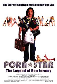 Porn Star Legend Of Ron Jeremy - 43 x 62 Movie Poster - Bus Shelter Style A