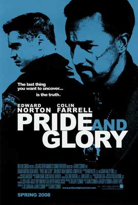 Pride and Glory - 11 x 17 Movie Poster - Style A
